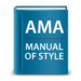 I use the AMA Manual of Style.