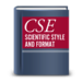 I use Scientific Style and Format: The CSE Manual for Authors, Editors, and Publishers.